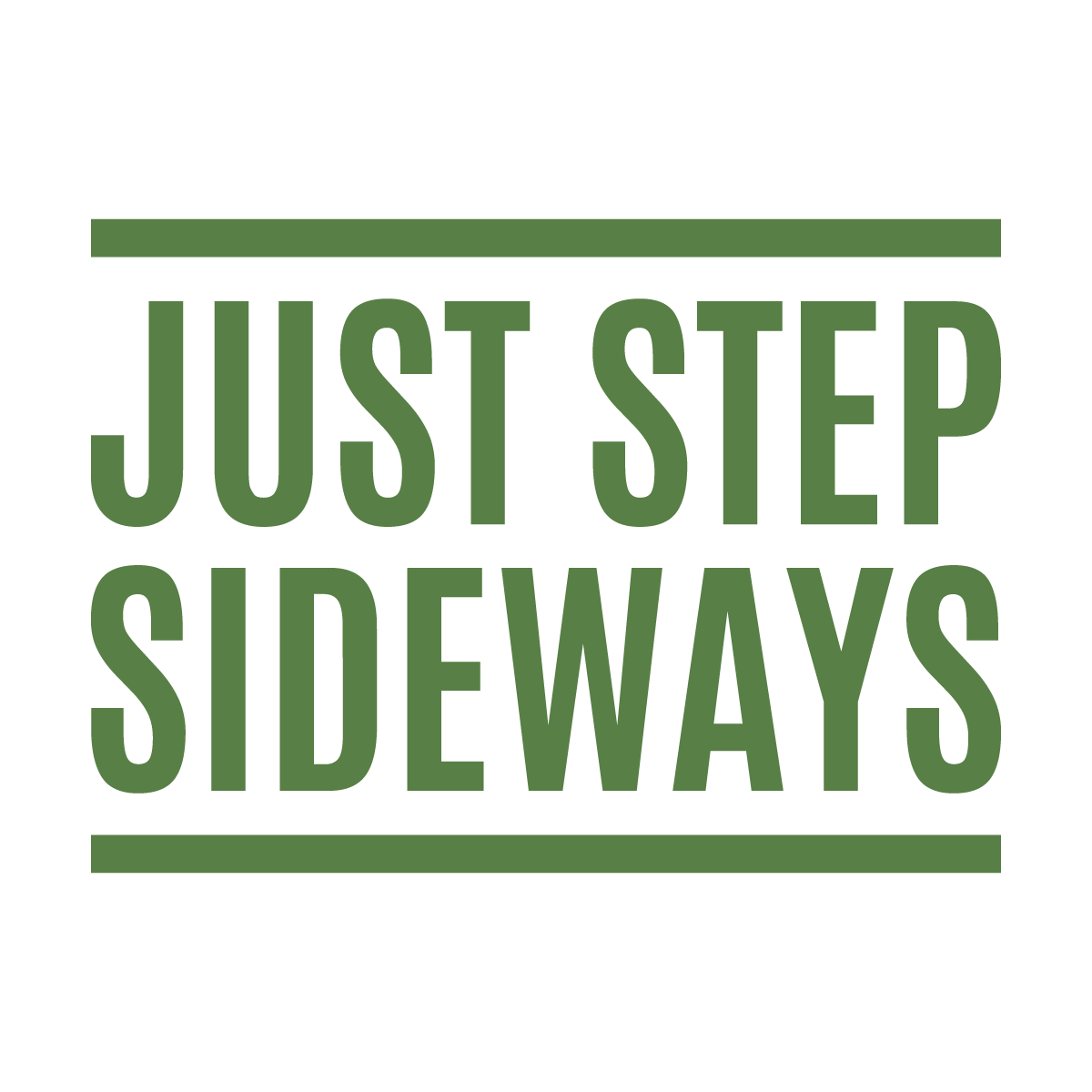 Just Step Sideways